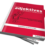 http://www.amazon.de/dp/373922083X Dein adjektives Sprachebuch